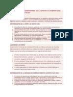 Principales Determinantes de La Oferta y Demanda de Dinero y de Capitales