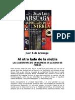 Arsuaga, J. L. - Al Otro Lado de La Niebla