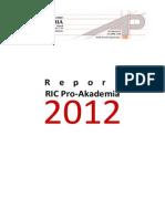 Activity Report RIC Pro-Akademia 2012