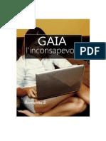 Gaia, l'inconsapevole