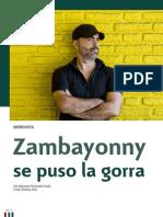 Zambayonny se puso la gorra