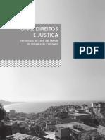 UPPs, Direitos e Justiça - Um Estudo de Caso Das Favelas Do Cantagalo e Do Vidigal