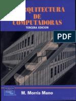Arquitectura de Computadoras, 3°  ED. -M. Morris Mano
