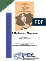 A Mulher Em Flagrante - Leon Eliachar