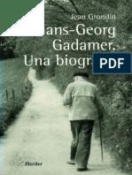 Jean Grondin, Hans-Georg Gadamer, Una Biografía