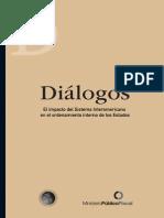 Dialogos. El Impacto Del Sistema Interamericano en El Ordenamiento Interno de Los Estados