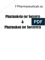 Origin of Pharmaceuticals as Pharmakeia (or Sorcery) and Pharmakon (or Sorcerers)
