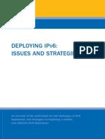 dep_ipv6_Deploying IPV6 Issues and Strategies