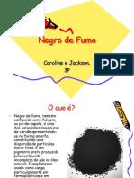 Negro de Fumo_Caroline e Jackson
