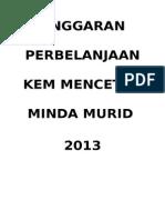Anggaran Perbelanjaan Kem Mencetus Minda Murid 2013