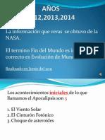 Segun Nasa -Años 2012 2013 y 2014