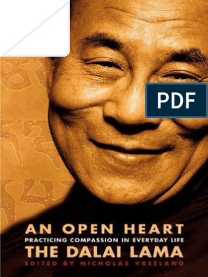 The Dalai Lama An Open Heart Practicing passion In