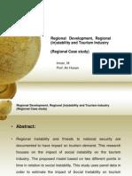 Regional Development, Regional (in)Stability and Tourism Industry(Regional Case Study)