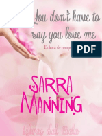 You Don't Have to Say You Love Me- Sarra Manning