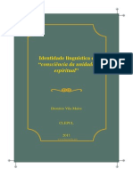 VILA MAIOR, Dionísio_Identidade Linguística e Consciência Da Unidade Espiritual_In LUSOFONIAS
