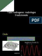 Tubo Radiogeno [Lez 1]