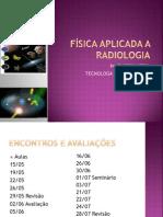 Física Aplicada a Radiologia