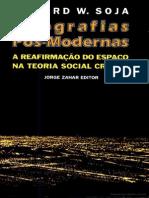 Edward W. Soja -  Geografias pós-modernas.pdf