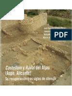 EL ÚLTIMO ASEDIO AL CASTILLO DEL ALJAU. Vida cotidiana y configuración de la trama urbana en torno a sus ruinas. (2013) Felipe Mejías López