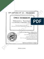Educación y Sociología. La Educación, Su Naturaleza y Su Papel - Émile Durkheim