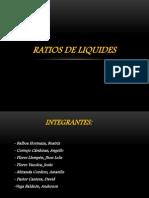 Ratios de Liquides