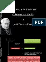 Brecht em O Render dos Heróis