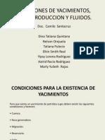 Condiciones de Yacimientos, Pozos, Produccion y