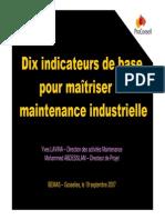 Dix Indicateurs de Base Pour Maîtriser La Maintenance Industrielle - M. Yves LAVINA (ProConseil) - 19-09-2007