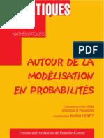Autour de La Modelisation Des Probabilites