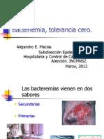 Bacteriemia Tolerancia Cero Dr. Macias