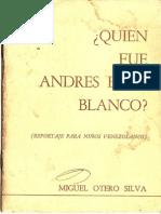 Quien Fue Andrés Eloy Blanco Por Miguel Otero Silva (Reportaje Para Niños Venezolanos)