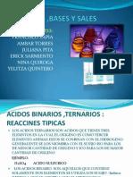 Exposicion Acidos ,Bases y Sales