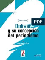 Bolivar y Su Concepcion Del Periodismo