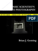 Forensic Scientists Guide to Photography by Brian Gestring