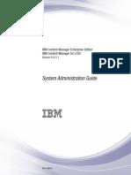 IBM Content Manager Enterprise EditionIBM Content Manager for z/OS  Version 8.4.3.1 System Administration Guide cm8sa35