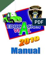Educacion Vial, Manual Completo en ELABORACIÓN