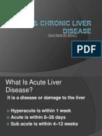 Acute & Chronic Liver Disease by paquinn
