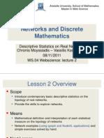 Descriptive Statistics for Networks
