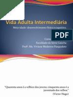 vidaadultaintermediria-130324161251-phpapp02