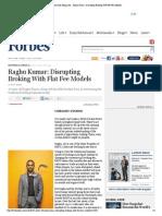 Forbes India Magazine - Raghu Kumar_ Disrupting Broking With Flat Fee Models