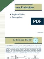 Clase 4 SistemasEmbebidos TMR0Interrupciones
