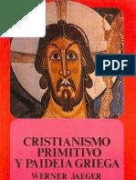 Jaeger Werner - Cristianismo Primitivo y Paideia Griega