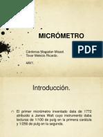 Metrología. Micrómetro.