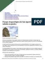 Parque Arqueológico de San Agustín_ El Misterio Tallado en Piedra