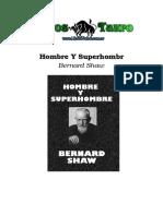 Shaw, Bernard - Hombre Y Superhombre.doc