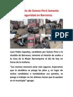 Candidato de Somos Perú Lamenta Inseguridad en Barranco
