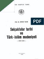 Osman Turan - Selcuklular Tarihi Ve Turk-Islam Medeniyeti