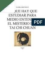 Lo Que Hay Que Estudiar Para Medio Entender El Misterio Del Tai Chi Chuan