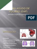 Edema Agudo de Pulmão (EAP)