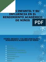 Estrés Infantil y Su Influencia en El Ren. Cuantitativo